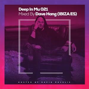 Deep In Mu 021 Mixed By Dave Hang (Ibiza ES)