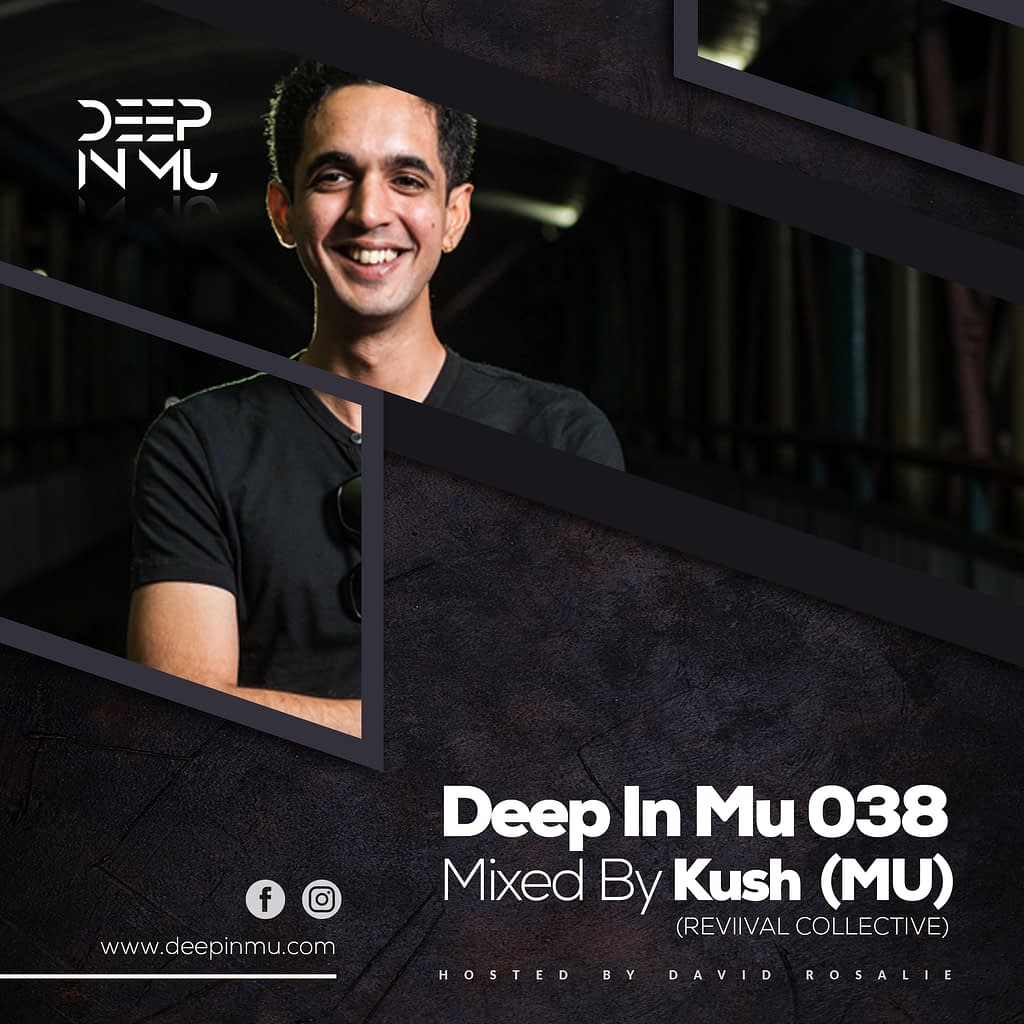 Deep in Mu 038 Mixed by Kush (MU)