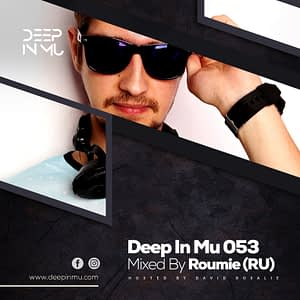 Deep in Mu 053 Mixed by Roumie (RU)