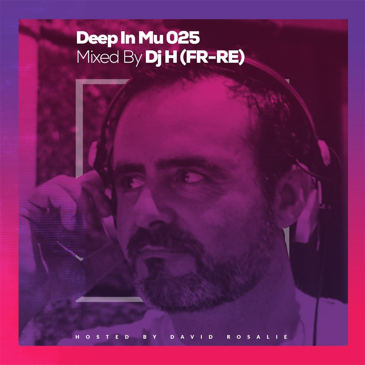 Deep In Mu 025 Mixed By DJ H (FR-RE)