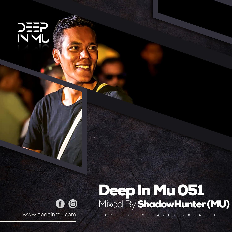 Deep in Mu 051 Mixed by Shadowhunter (MU)