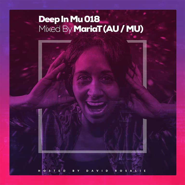 Deep In Mu 018 Mixed By Maria T (AU/MU)