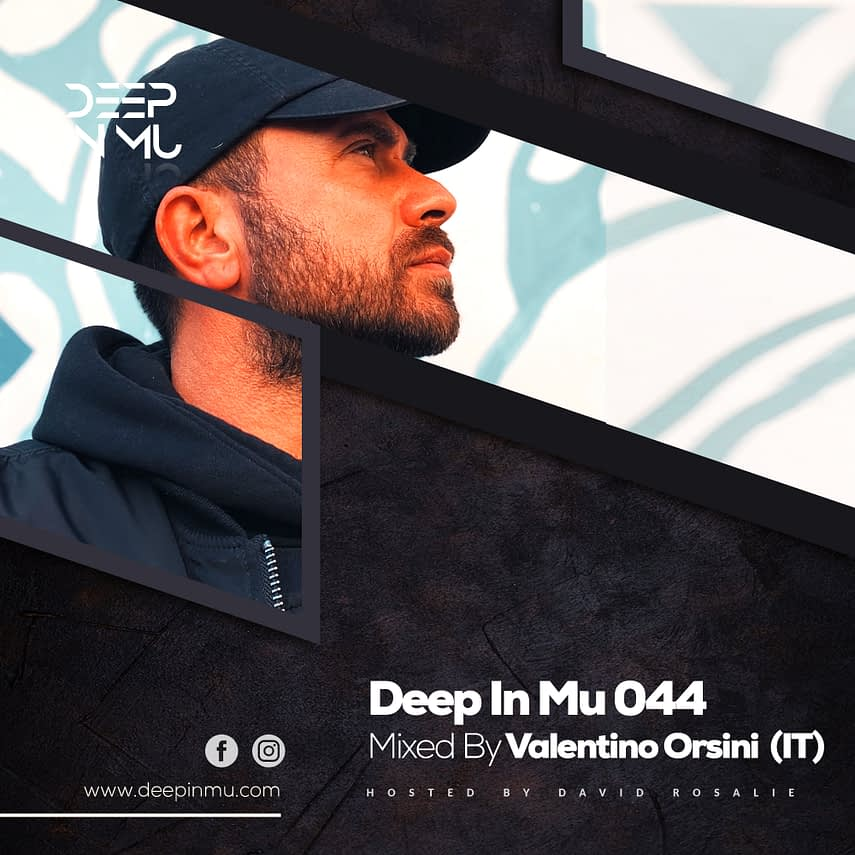 Deep in Mu 044 Mixed by Valentino Orsini (IT)