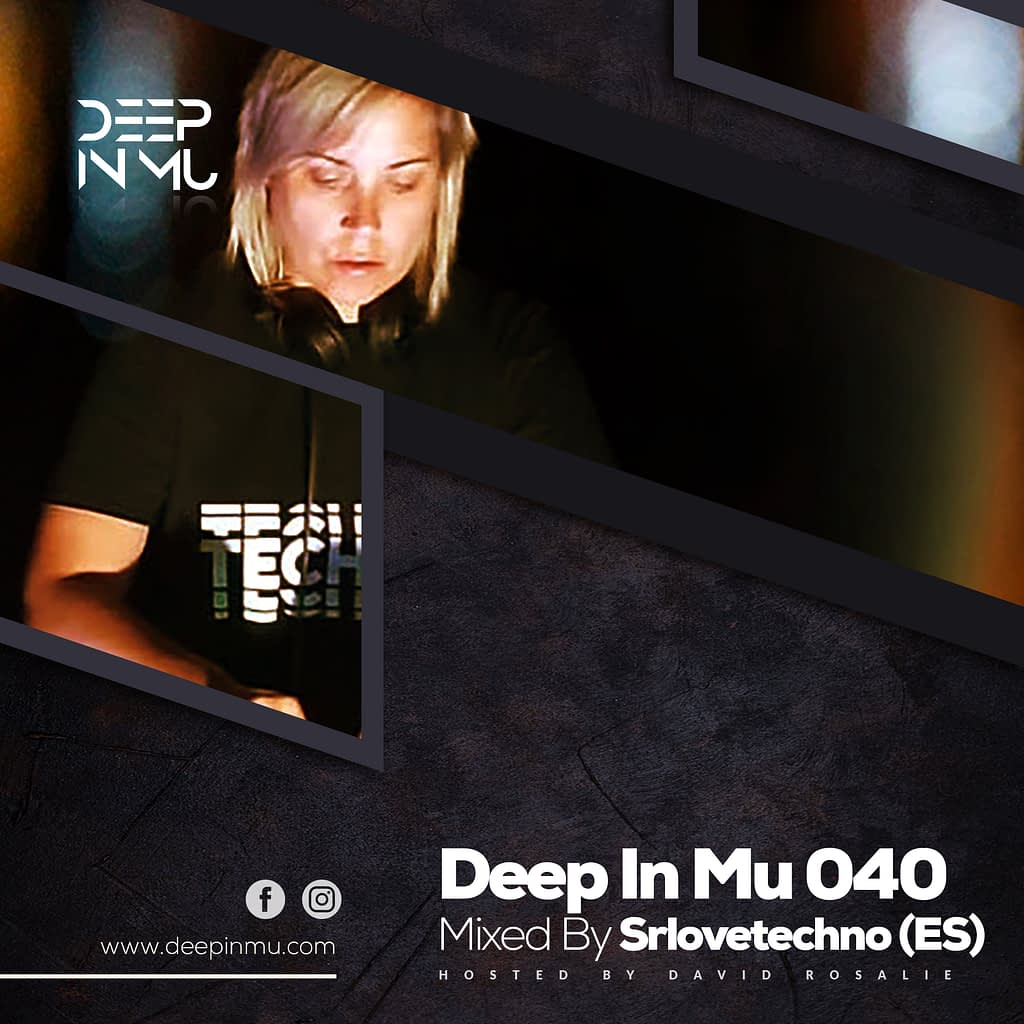 Deep in Mu 040 Mixed by Srlovetechno (ES)