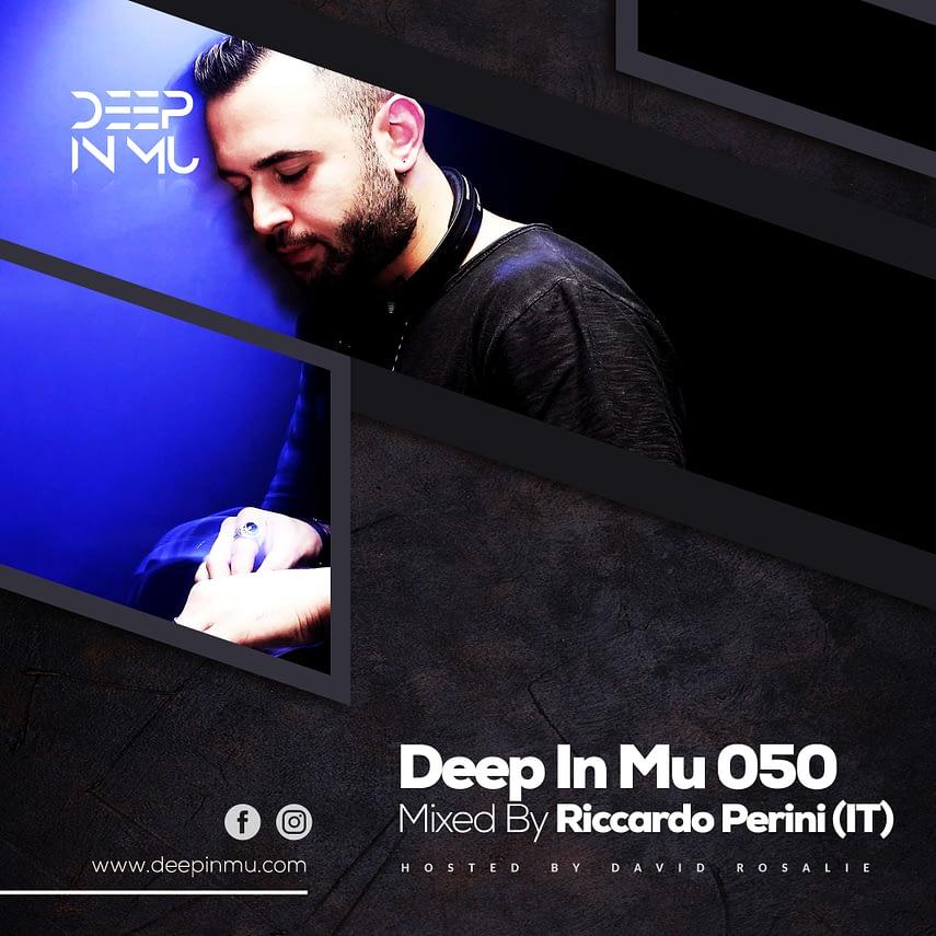 Deep in Mu 050 Mixed by Riccardo Perini (IT)