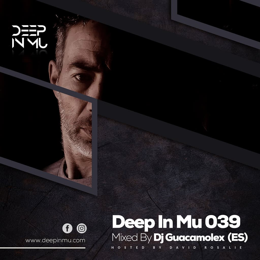 Deep in Mu 039 Mixed by Dj Guacamolex (ES)