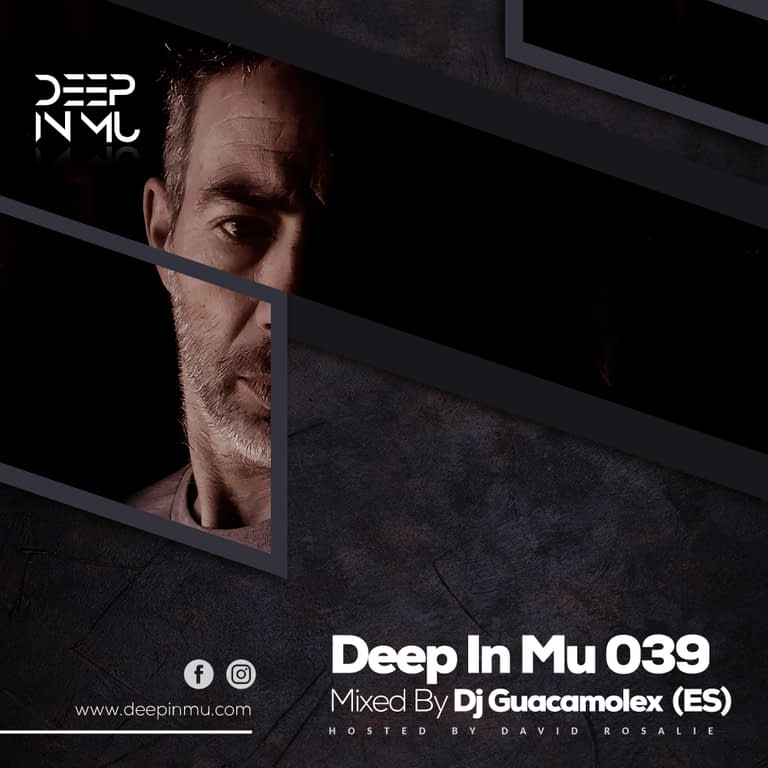Deep in Mu 039 Mixed by Dj Guacamolex (ES)