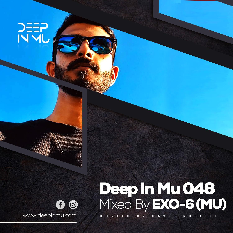 Deep in Mu 048 Mixed by Exo-6 (MU)