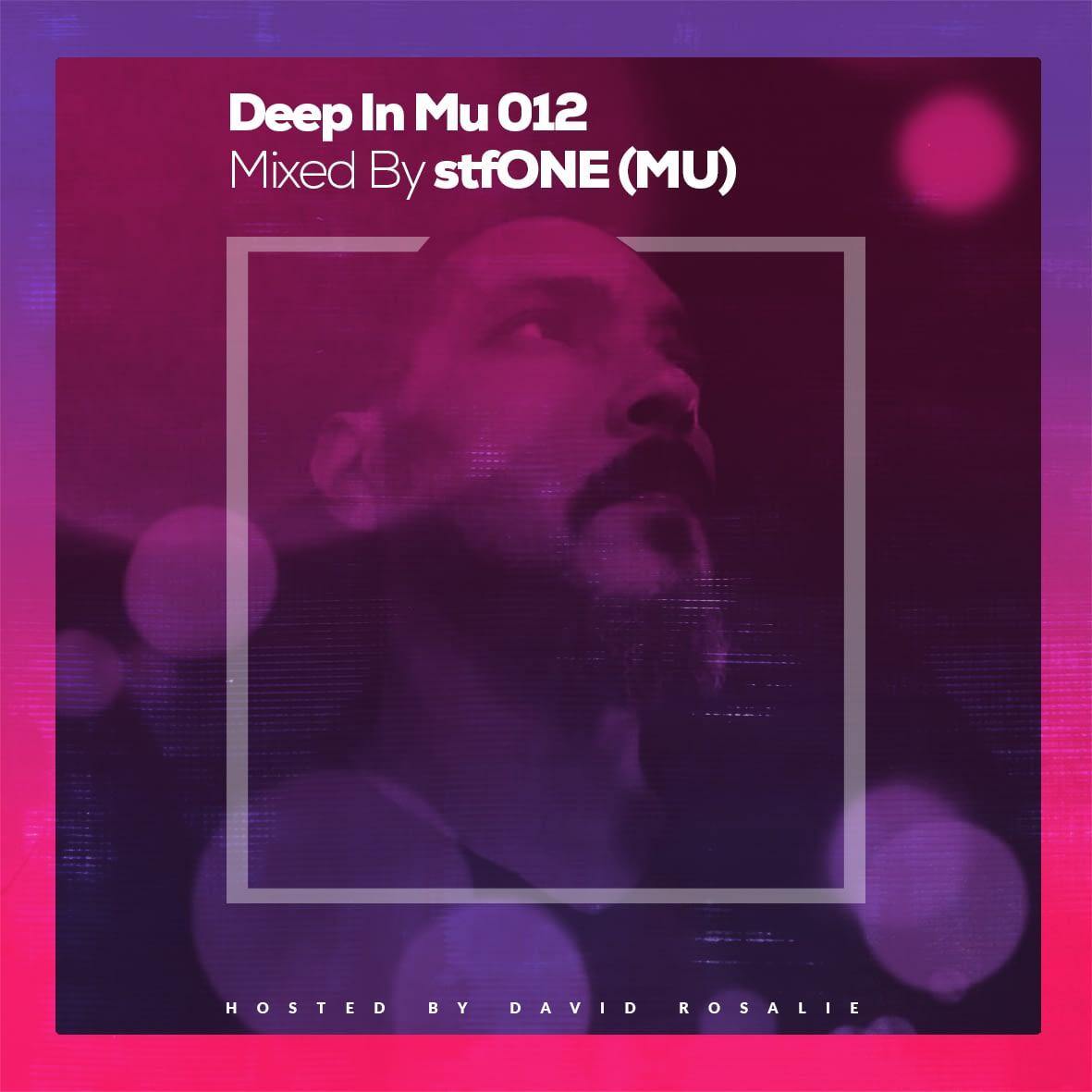 Deep In Mu 012 Mixed By stfONEOne (MU)