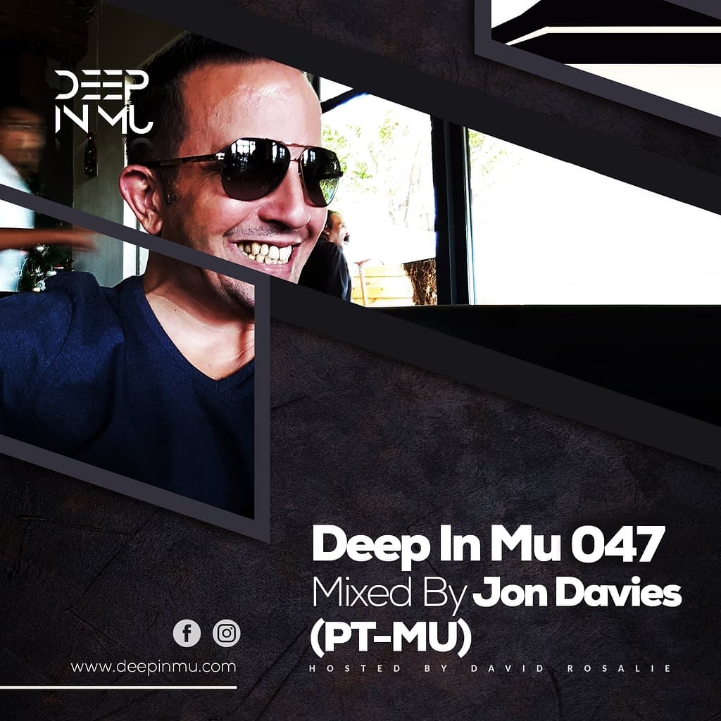 Deep in Mu 047 Mixed by Jon Davies (PT-MU)
