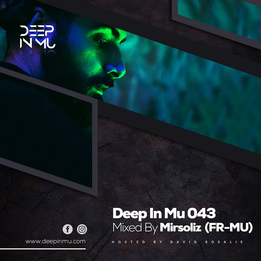 Deep in Mu 043 Mixed by Mirsoliz (FR-MU)