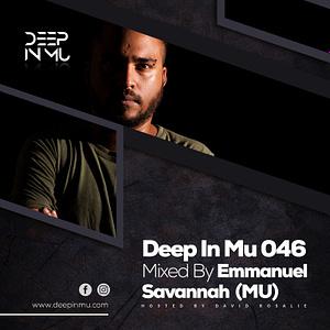 Deep in Mu 046 Mixed by Emmanuel Savannah (MU)