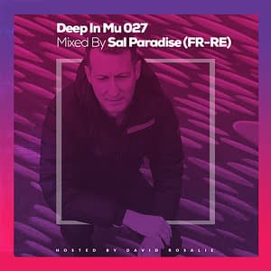 Deep In Mu 027 Mixed By Sal Paradise (FR - RE)