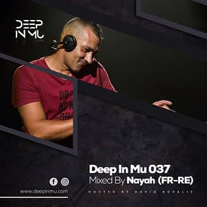 Deep in Mu 037 Mixed by Nayah (FR-RE)