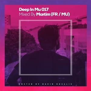 Deep In Mu 017 Mixed By Maetim (FR/MU)